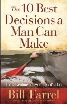 "Book: ""10 Best Decisions A Man Can Make"" by Bill Farrel"