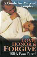 Love Honor & Forgive by Farrel