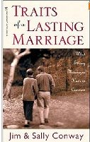 Traits of a Lasting Marriage by Jim and Sally Conway